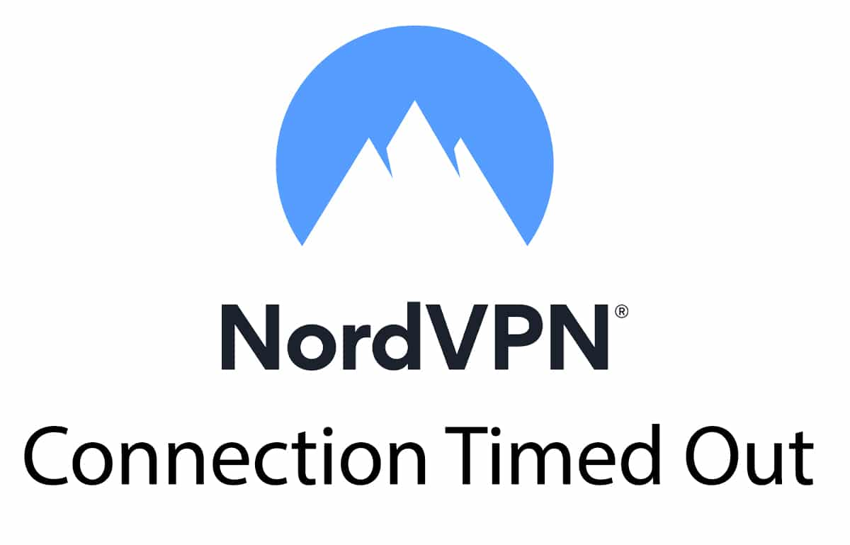 NordVPN Connection Timed Out