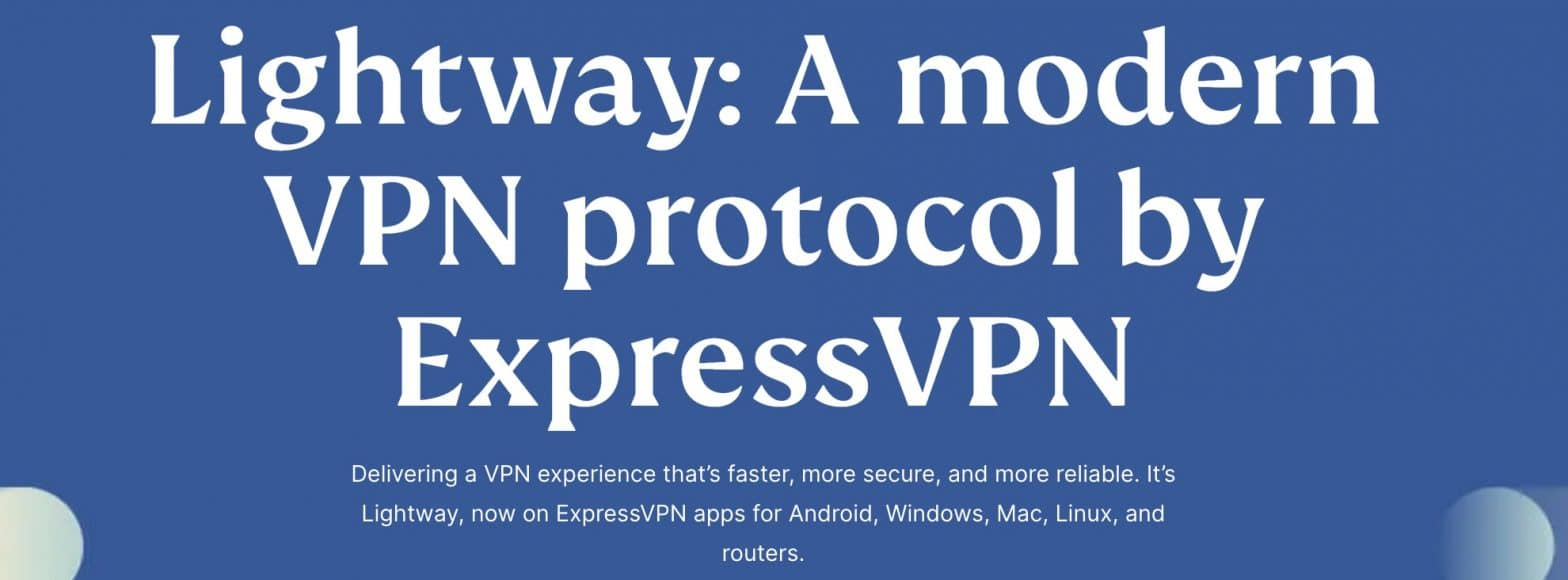What is the ExpressVPN Lightway protocol?