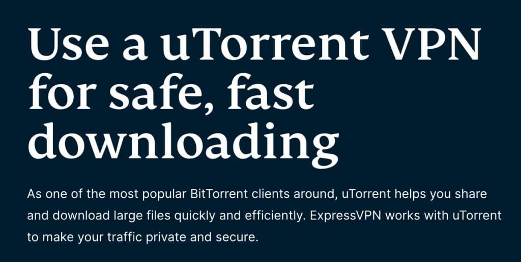 Use ExpressVPN with uTorrent.