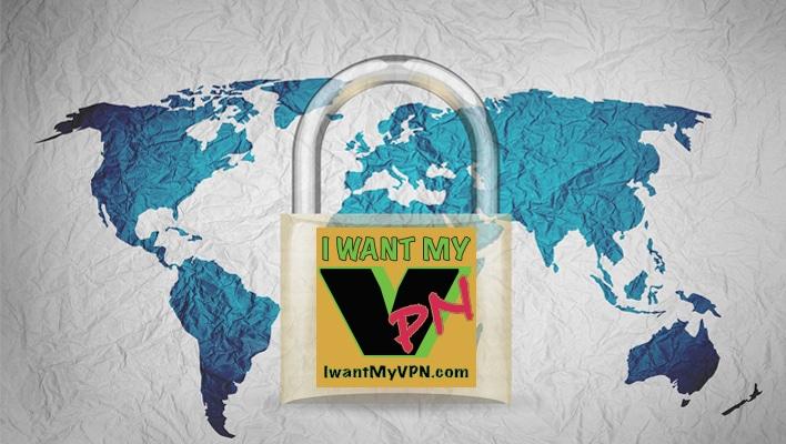 I Want My VPN!
