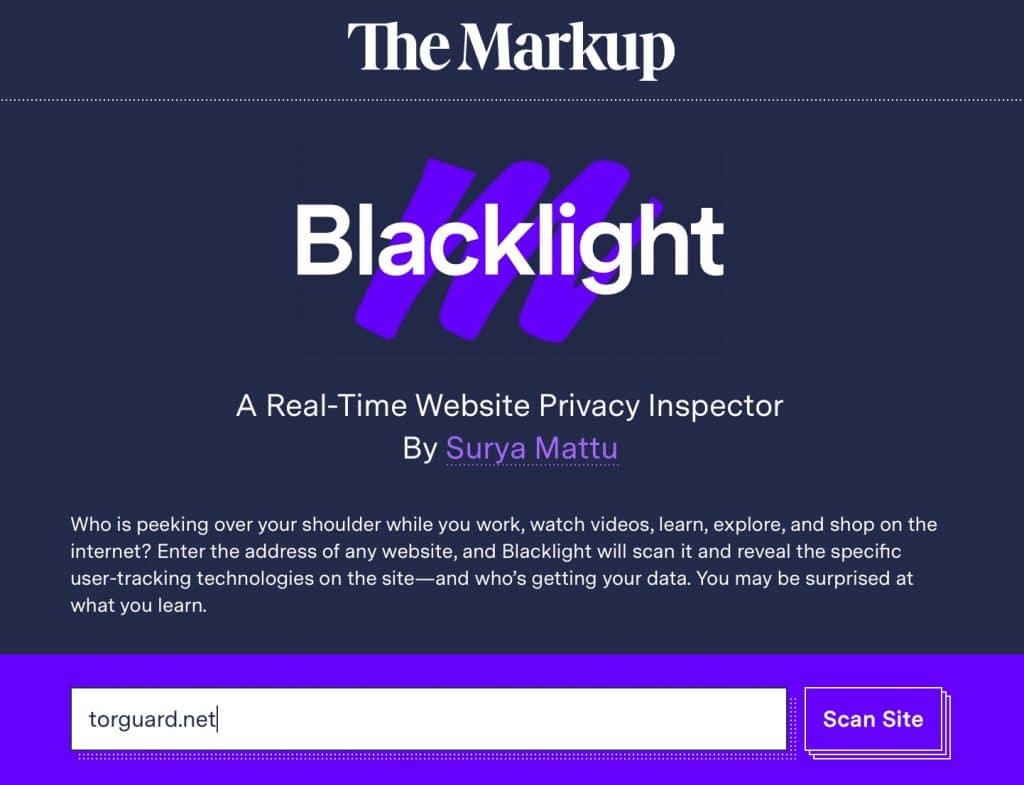 "Enter TorGuard.net into Blacklight's ""Scan Site"" bar"